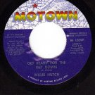 MOTOWN 1339 45 WILLIE HUTCH Get Ready For The Get Down