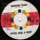 NM WB PROMO 45 PETER, PAUL MARY Morning Train ~ Rainbow