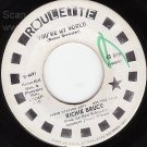 NM ROULETTE 4691 45 PROMO RICHIE BRUCE You're My World