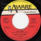 NM AWARE 047 45 LOLEATTA HOLLOWAY Cry To Me ~ So Can I