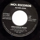 MCA 40000 ELTON JOHN ~ Crocodile Rock ~ Elderberry Wine
