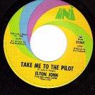 UNI 55265 ELTON JOHN ~ Your Song ~ Take Me To The Pilot