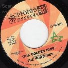 M- PRESS 45  FORTUNES This Golden Ring/Someone To Care