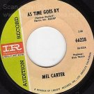 M- IMPERIAL PROMO 45 MEL CARTER As Time Goes By/Rainbow