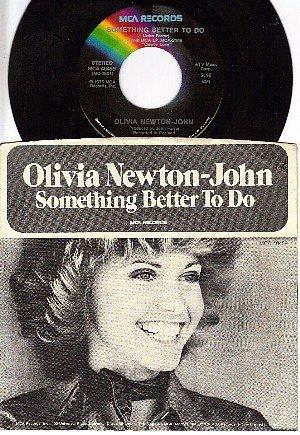 45 MCA 40459 OLIVIA NEWTON JOHN Something Better To Do