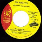 PHILLES 3207 45 RONETTES Do I Love you ~ Chapel Of Love