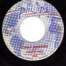 PHILLIPS 3552 CHARLIE RICH Lonely Weekends/Everything I