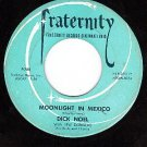 FRATERNITY 788 DICK NOEL Moonlight In Mexico/Shepherd