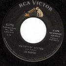 RCA 47-7756 45 JIM REEVES I'm Gettin Better/I Know One