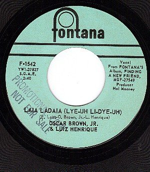 FONTANA 1542 OSCAR BROWN Jr Listen To Me ~ Laia Ladaia