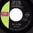 IR 45 66208 MEL CARTER Take Good Care Of Her/Tar Cement