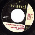 WAND 1104 MAXINE BROWN If You Gotta Make A Fool Of Some