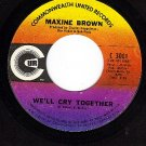 COMMONWEALTH UNITED 3001 MAXIN BROWN We'll Cry Together