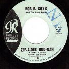 NM PHILLES 107 BOB B. SOXX Zip-A-Dee Doo-Dah/Flip Nitty