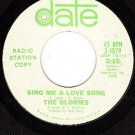 PROMO DATE 2-1579 GLORIES Sing Me A Love Song ~ Oh Baby