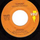 VOLT 4075 45 DRAMATICS In The Rain/Gimme Some Good Soul