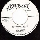 LONDON 45 TED HEATH Canadian Sunset ~ Oriental Holiday