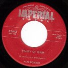 IMPERIAL X5442 FATS DOMINO Valley Of Tears/You I Love