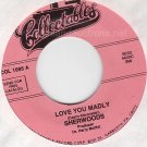 NM 45 THE SHERWOODS/MOFFITT'S MESS Love You Madly/Prt 2