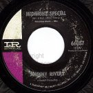IR 66087 45 JOHNNY RIVERS Midnight Special ~ Cupid