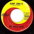 CAPITOL 5602 45 BEACH BOYS Sloop John B ~ So Good To Me