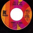 NM KAPP 2151 SONNY & CHER I Got You Babe/All Ever Need