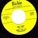 RICHIE 445 TEDDY And CONTINENTALS ~ Do You ~ Tighten Up