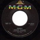 NM MGM K12878 45 CONNIE FRANCIS ~ Teddy ~ Mama