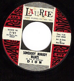 LAURIE 3101 DION Somebody Nobody Wants/My Place Tonight