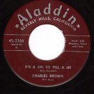 ALADDIN 3366 45 CHARLES BROWN It's A Sin To Tell A Lie