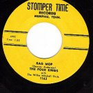 NM STOMPER TIME 1002 FOUR KINGS Rag Mop ~ Walkin Alone