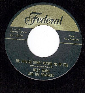 FEDERAL 12129 BILLY WARD ~ Foolish Things Remind Me Of