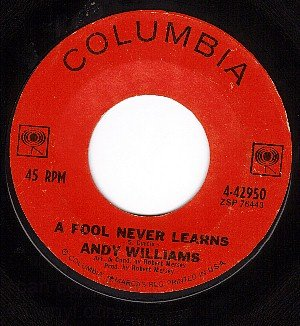 NM COLUMBIA 4-42950 ANDY WILLIAMS A Fool Never Learns