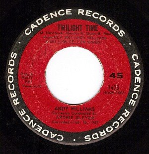 CADENCE 1433 45 ANDY WILLIAMS Twilight Time ~ So Rare