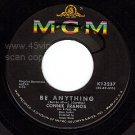 NM MGM 45 K 13237 + PS CONNIE FRANCIS Be Anything~Tommy