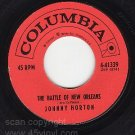 COLUMBIA 41339 45 + PS JOHNNY HORTON Battle New Orleans