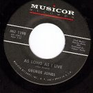 MUSICOR 1298 GEORGE JONES As Long As I Live ~ Our Angel