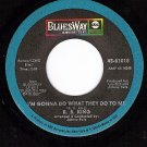 BLUESWAY 61018 B.B.KING I'm Gonna Do What They Do To Me