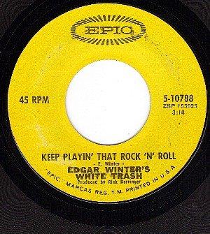 EPIC 5-10788 45 EDGAR WINTER'S WHITE TRASH Keep Playing