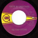 NM GORDY 7063 TEMPTATIONS You're My Everything/Good To
