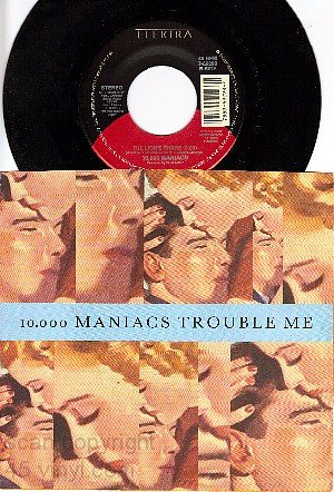 NM ELECTRA 69298 45+ PS TEN THOUSAND MANIACS Trouble Me