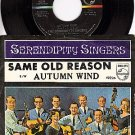 NM 45 PHILIPS 40236 SERENDIPITY SINGERS Same Old Reason