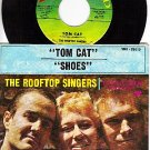 45 VANGUARD 35019 ROOFTOP SINGERS ~ Tom Cat ~ Shoes