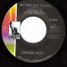LIBERTY 56217 CANNED HEAT My Time Ain't Long/Wooly Bull