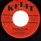 NM KELIT 1980 SUSAN BLAKE Prisoner Of Love/Touch Of You