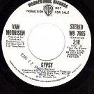 NM PROMO 45 rpm Stereo/Mono WB 7665 VAN MORRISON Gypsy