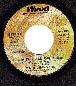 NM 45 PROMO WAND 11263 THE INDEPENDENTS ~ Its All Over