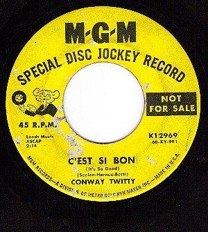 PROMO MGM K12969 CONWAY TWITTY C'est Si Bon/Let Me Down