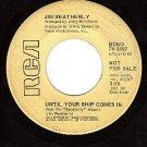 PROMO RCA 74-0897 JIM WEATHERLY Until Your Ship Comes