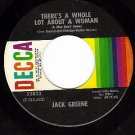 DECCA 32823 JACK GREENE There's A Whole Lot About Woman